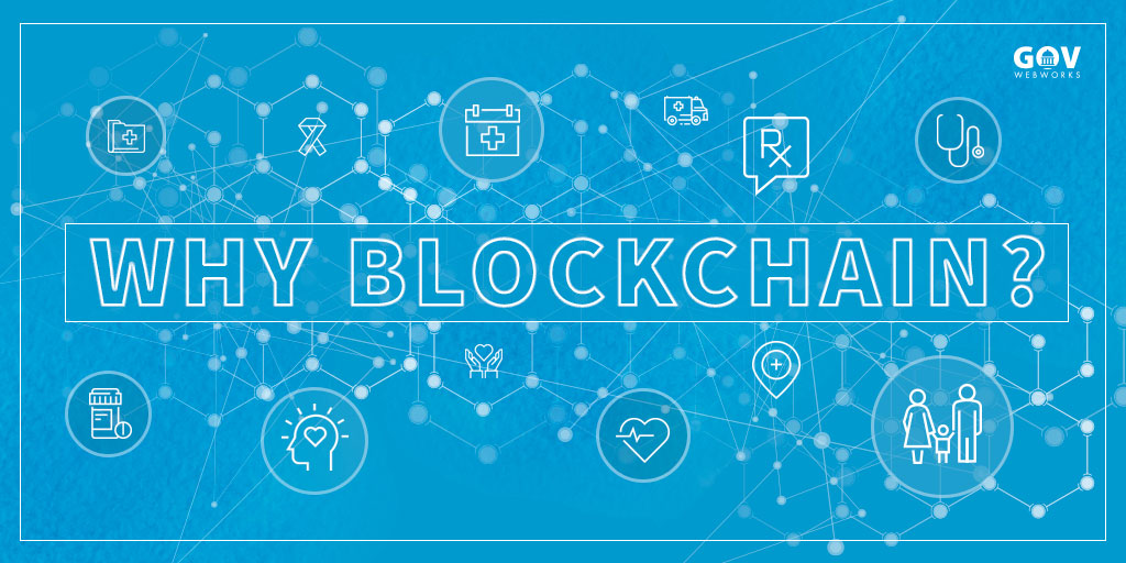 Why Blockchain?