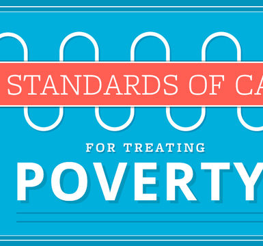 Standards of Care for Treating Poverty