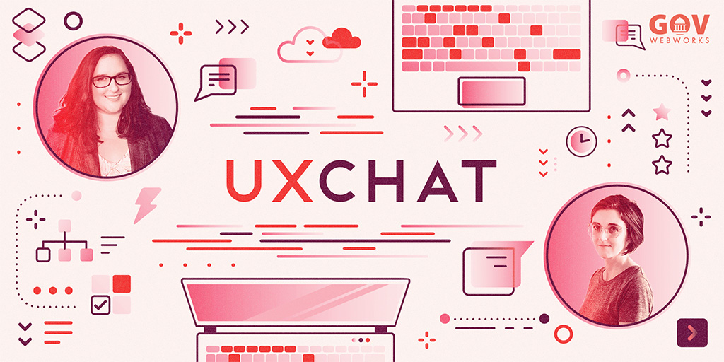 UX Chat 1: Amy Mauriello and Karin Carlson