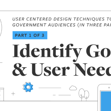 UX Playbook Part 1 of 3: Identify Goals and User Needs