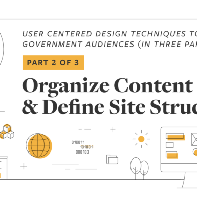 UX Playbook Part 2 of 3: Organize Content and Define Site Structure
